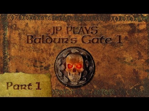 JP Plays: Baldur's Gate 1 - Part 1