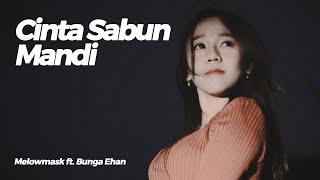 Cinta Sabun Mandi New Version Jaja Mihardja Ft Bunga Ehan