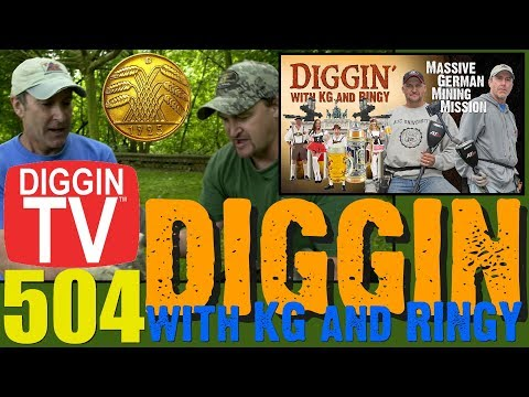 DIGGIN with KG & RINGY S1E1: 504 Massive German Mining Mission