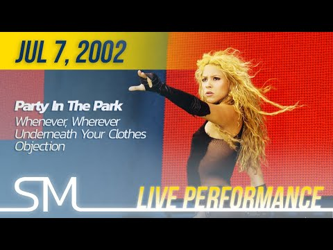 Download Shakira | 2002 | Party In The Park (Whenever Wherever, Underneath Your Clothes, Objection)