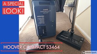 Hoover Compact Total System Electronic S3464 - A Look at a Rarity!