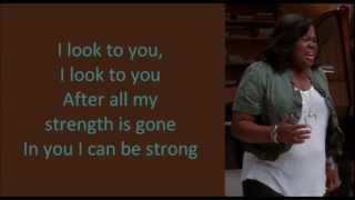 Download Glee - I Look To You (lyrics) MP3 song and Music Video
