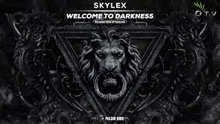 Skylex - Welcome To Darkness (Reiklavik