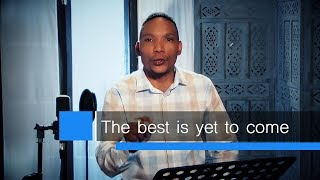Neyi Zimu Devotional The Best Is Yet To Come.mp3