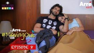 #MovingOut Season 2 Episode 8 - Marasim   An Arre Marathi Original Web Series