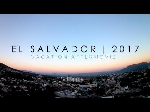 EL SALVADOR VACATIONS 2017   GoPro