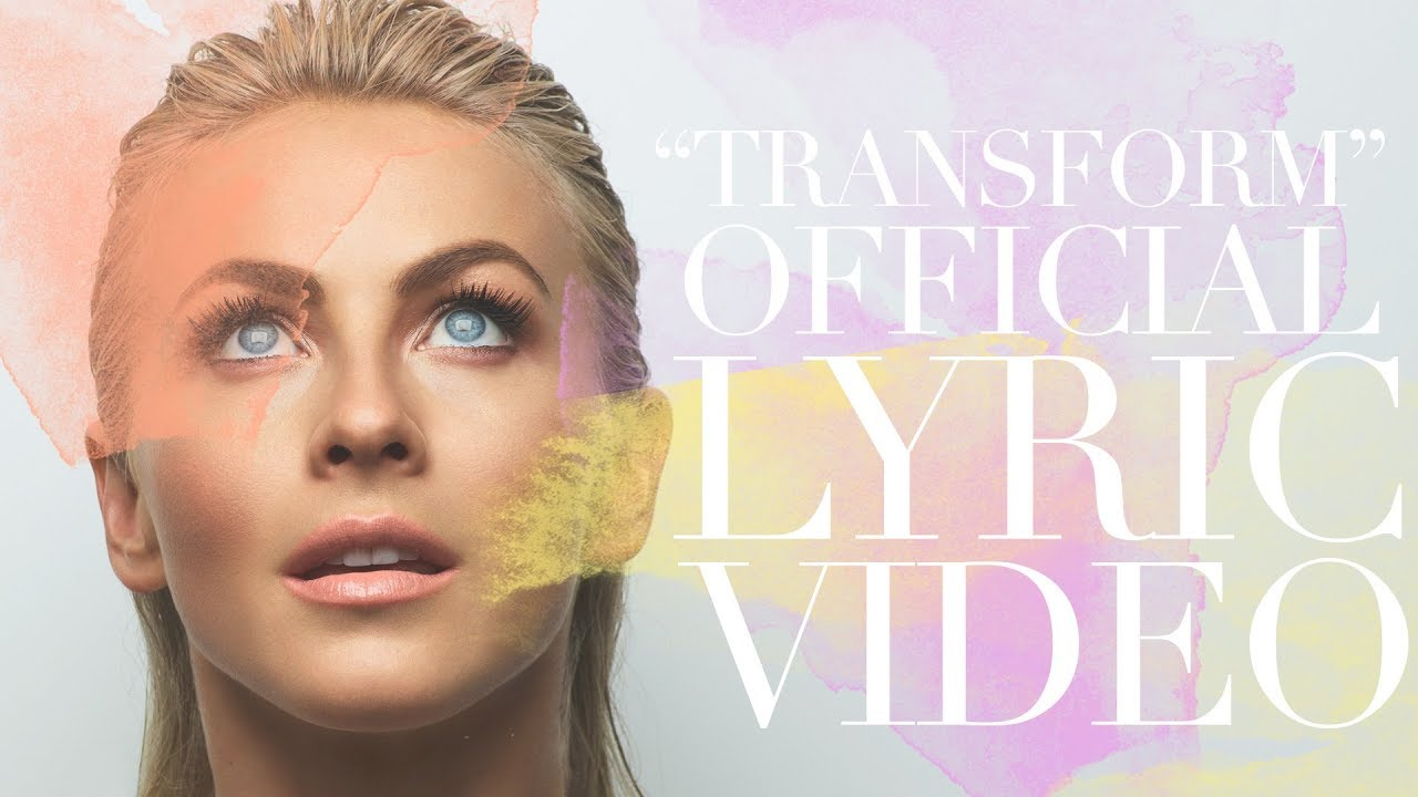 "Julianne Hough - ""Transform"" (Official Lyric Video)"