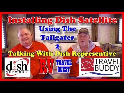 rv dish satellite install, tailgater 2 and talk with dish rep  | rv travel  buddy #dishnetwork - youtube