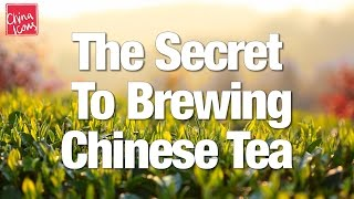 The Secret to Brewing Chinese Tea | A China Icons How To Guide