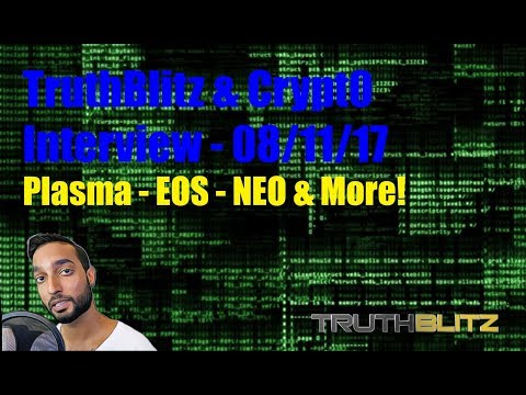 TruthBlitz Interview w/ Omar Bahm of Crypt0s News - Plasma, EOS, NEO