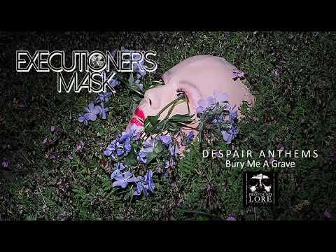 EXECUTIONER'S MASK - Despair Anthems (full album stream)