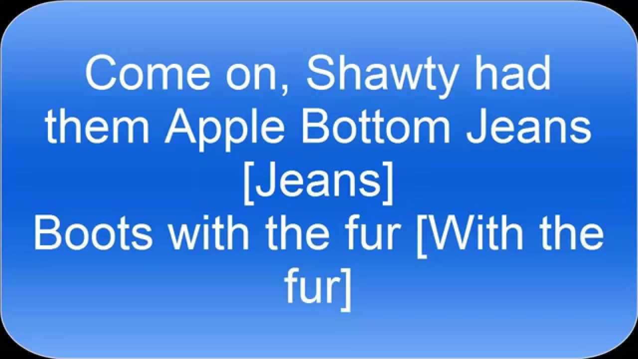 apple bottom jeans lyrics hd - YouTube