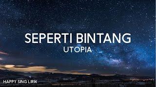 Download Utopia - Seperti Bintang (Lirik)