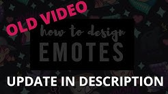 How to Design EMOTES for TWITCH // UPDATED VIDEO IN DESCRIPTION [CC]