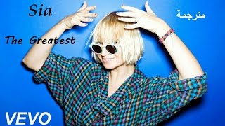 Sia - The Greatest  مترجمة
