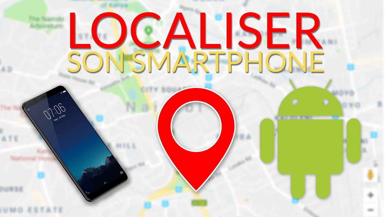 Comment localiser un téléphone android facilement