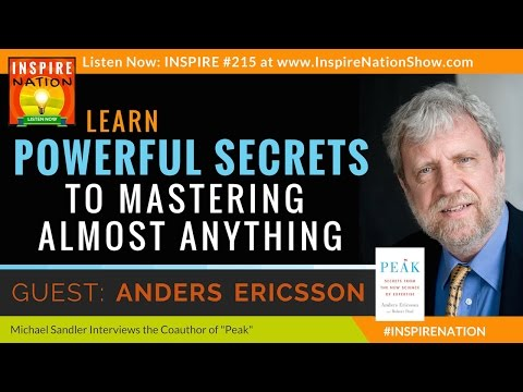 ★ Powerful Secrets to Mastering Almost Anything! | Anders Ericsson | 10,000 Hour Rule | Peak