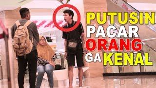 PUTUSIN PACAR ORANG GA DI KENAL  - PRANK INDONESIA