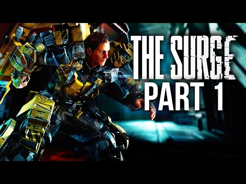 THE SURGE Gameplay Walkthrough Part 1 - INTRO #Livestream (Full Game)