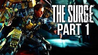 THE SURGE Gameplay Walkthrough Part 1 - INTRO #Livestream (Full Game)
