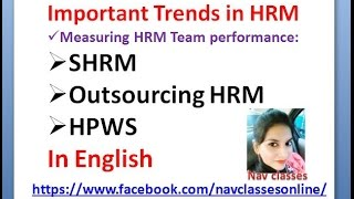 Trends in HRM- SHRM, HPWS, outsourcing HR activities in English
