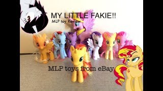 MY LITTLE FAKIE!!~MLP Toy Review~Fake MLP's from eBay
