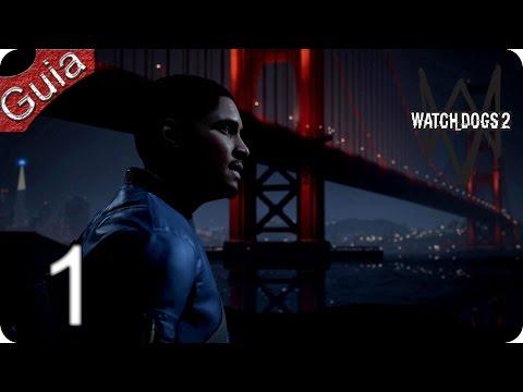 Watch Dogs 2 parte 1 Español