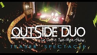 Outside Duo - Teaser spectacle