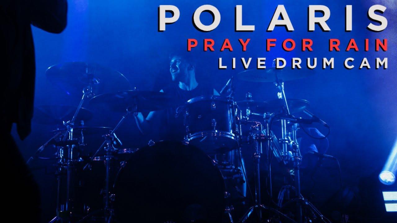 Download Polaris [Daniel Furnari] - PRAY FOR RAIN Live Drum Cam