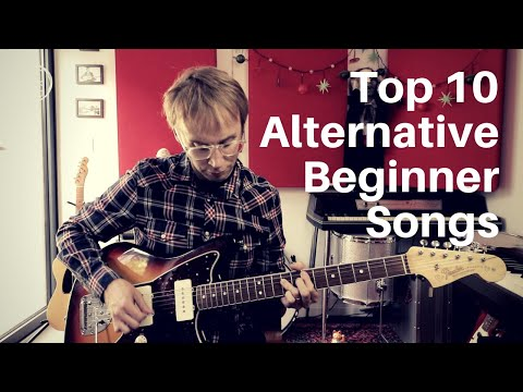 Top 10 Alternative Beginner Songs  Guitar Lesson