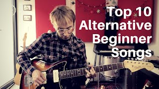 Top 10 Alternative Beginner Songs | Guitar Lesson