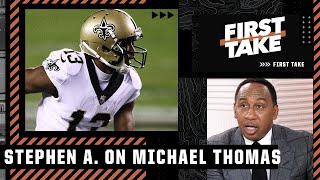 Why Stephen A. has a problem with Michael Thomas | First Take