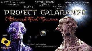 Project Galarande - Battle for Talara Season 1 Episode 2 - Frozen Fears (part 1)