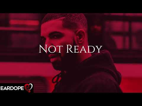 Drake - Not Ready ft. Post Malone *NEW SONG 2018*