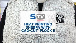 Heat Printing Sherpa with CAD-CUT® Flock II