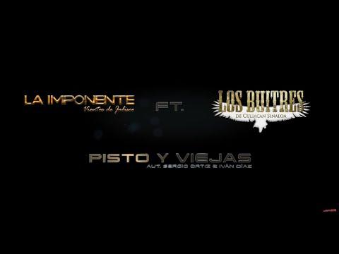 Pisto y Viejas - La Imponente Vientos de Jalisco ft. Los Buitres de Culiacán Sinaloa