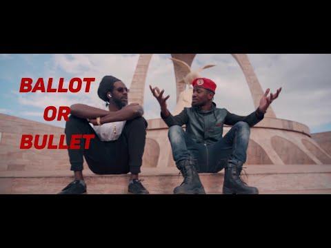 BUJU BANTON & BOBI WINE   Ballot or Bullet Ugandan Music 2020 HD