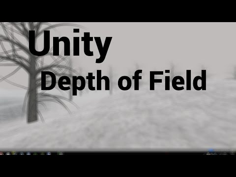 Unity Tutorial - How to Add DoF and other Image Effects