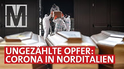Im Corona - Epizentrum: Was geschah in Norditalien?