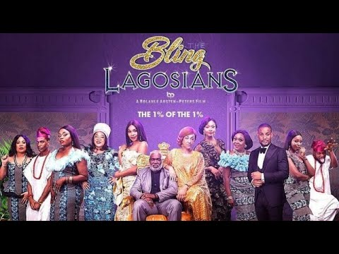 Download THE BEST NOLLYWOOD MOVIE YOU WOULD SEE TODAY(BLING LAGOSIANS)