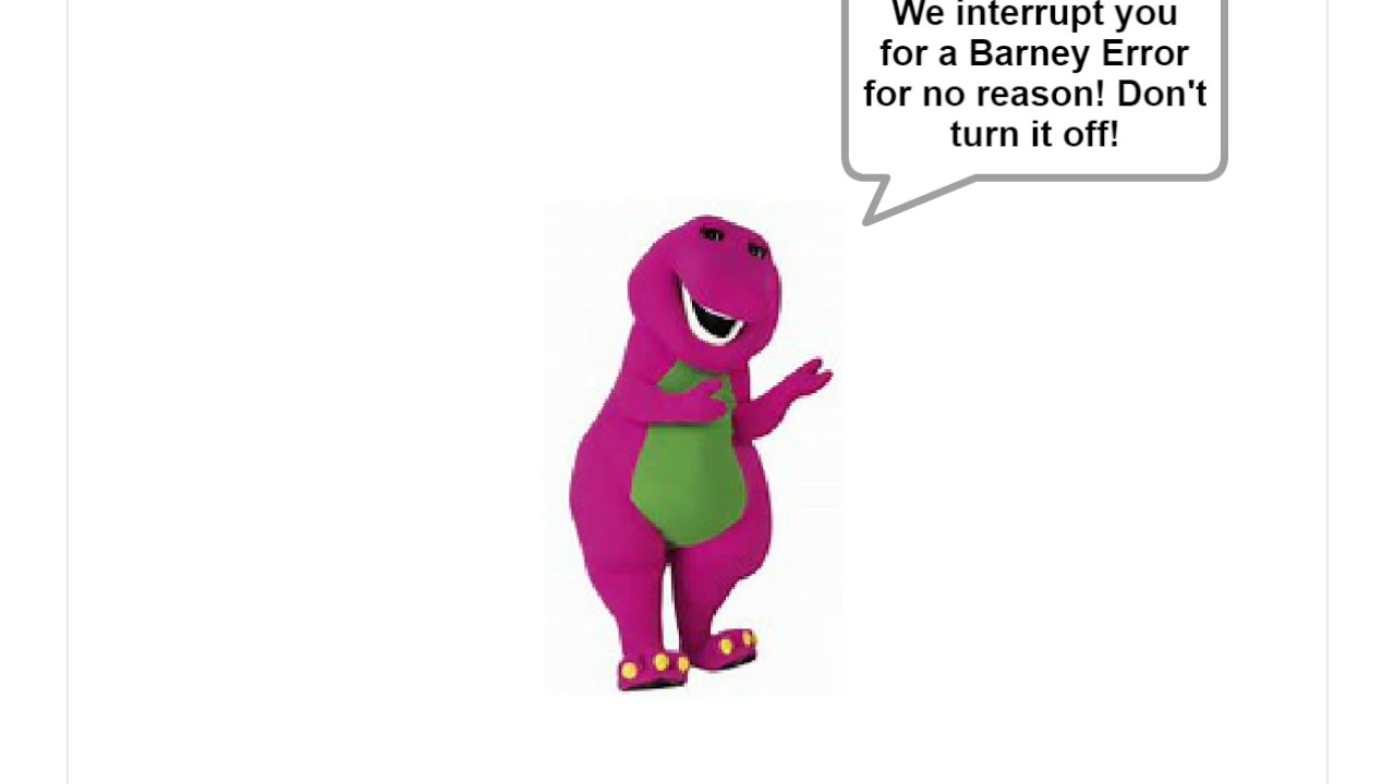 I Get A Barney Error – HD Wallpapers