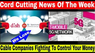 Cord Cutting 2018 | Dish And At&t Fighting For Your Money | Tmobile To Launch Tv And 5g| Cord Trends