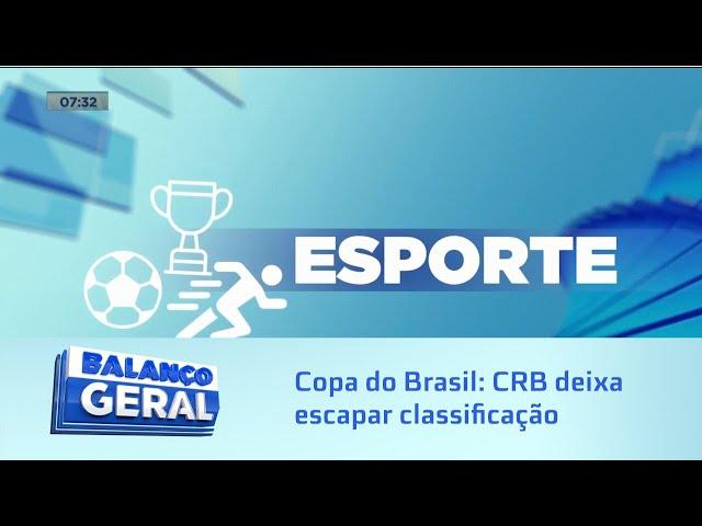 Copa do Brasil: CRB deixa escapar classificação contra o Fortaleza e perde por 1 a 0