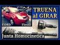 Truena al dar Vuelta, FORD FIESTA, Cómo Cambiar Junta Homocinetica
