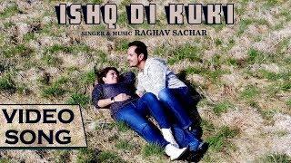 Ishq Di Kukki Raghav Sachar Mp3 Song Download