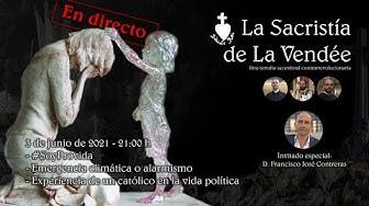 Imagen del video: La Sacristía de La Vendée 03-06-2021: