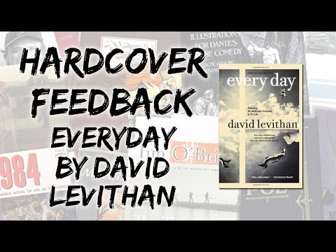 Hardcover Feedback: Everyday By David Levithan