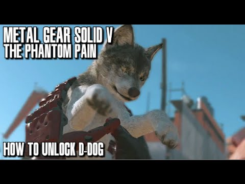 Metal Gear Solid V The Phantom Pain - How to Unlock D-Dog for Deployment