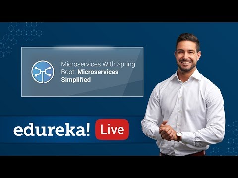 Microservices with Spring Boot | Microservices Architecture | Microservices Training | Edureka