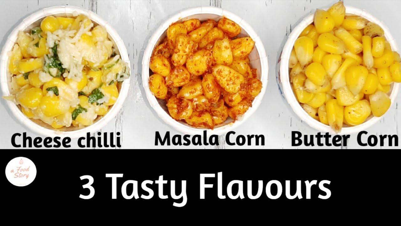 Download American Corn 3 ways - cheese chilli,Masala Corn, Butter Sweet Corn  Recipe   @afoodstory